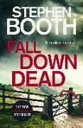 Cover-Bild zu Booth, Stephen: Fall Down Dead (eBook)