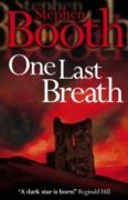Cover-Bild zu Booth, Stephen: One Last Breath (Cooper and Fry Crime Series, Book 5) (eBook)