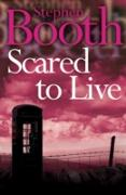 Cover-Bild zu Booth, Stephen: Scared to Live (Cooper and Fry Crime Series, Book 7) (eBook)