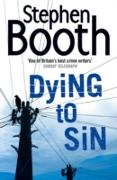 Cover-Bild zu Booth, Stephen: Dying to Sin (Cooper and Fry Crime Series, Book 8) (eBook)
