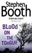 Cover-Bild zu Booth, Stephen: Blood on the Tongue (Cooper and Fry Crime Series, Book 3) (eBook)