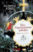 Cover-Bild zu Föhr, Andreas: Der Prinzessinnenmörder