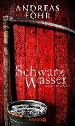 Cover-Bild zu Föhr, Andreas: Schwarzwasser