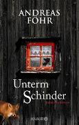 Cover-Bild zu Föhr, Andreas: Unterm Schinder