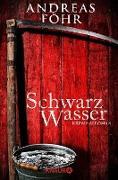 Cover-Bild zu Föhr, Andreas: Schwarzwasser (eBook)