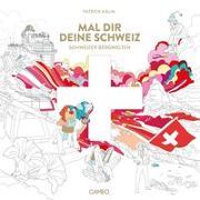 Cover-Bild zu Mal dir deine Schweiz von Patrick, Kälin