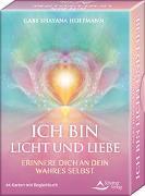 Cover-Bild zu ICH BIN Licht und Liebe - Erinnere dich an dein wahres Selbst von Hoffmann, Gaby Shayana