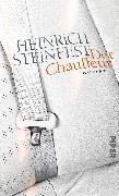 Cover-Bild zu Steinfest, Heinrich: Der Chauffeur