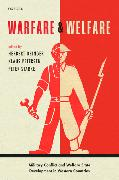 Cover-Bild zu Obinger, Herbert (Hrsg.): Warfare and Welfare: Military Conflict and Welfare State Development in Western Countries