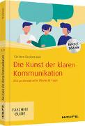 Cover-Bild zu Die Kunst der klaren Kommunikation von Bredemeier, Karsten