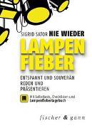 Cover-Bild zu Nie wieder Lampenfieber! von Sator, Sigrid