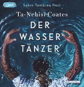 Cover-Bild zu Coates, Ta-Nehisi: Der Wassertänzer