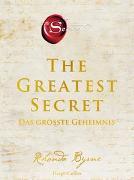 Cover-Bild zu Byrne, Rhonda: The Greatest Secret - Das größte Geheimnis