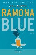Cover-Bild zu Murphy, Julie: Ramona Blue