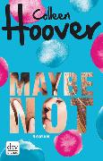 Cover-Bild zu Hoover, Colleen: Maybe not (eBook)