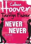 Cover-Bild zu Hoover, Colleen: Never Never (eBook)