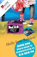 Cover-Bild zu Rahlens, Holly-Jane: Mein kleines großes Leben (eBook)