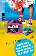 Cover-Bild zu Rahlens, Holly-Jane: Mein kleines grosses Leben
