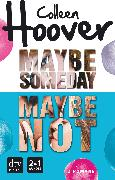 Cover-Bild zu Hoover, Colleen: Maybe Someday / Maybe Not (eBook)