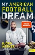 Cover-Bild zu My American Football Dream von Werner, Björn