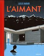 Cover-Bild zu Harari, Lucas: L'aimant
