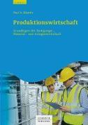 Cover-Bild zu Produktionswirtschaft (eBook) von Bäuerle, Paul H.
