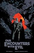 Cover-Bild zu Mignola, Mike: Our Encounters with Evil: Adventures of Professor J.T. Meinhardt and His Assistant Mr. Knox