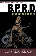 Cover-Bild zu Mignola, Mike: B.P.R.D.: Plague of Frogs Volume 1
