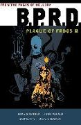 Cover-Bild zu Mignola, Mike: B.P.R.D: Plague of Frogs Volume 4