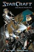 Cover-Bild zu Houser, Jody: StarCraft: Scavengers (Starcraft Volume 1)