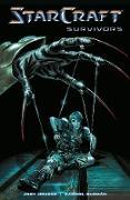 Cover-Bild zu Houser, Jody: StarCraft Volume 3: Survivors
