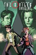 Cover-Bild zu Houser, Jody: X-Files: Origins, Vol. 1