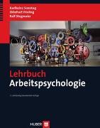 Cover-Bild zu Sonntag, Karlheinz: Lehrbuch Arbeitspsychologie