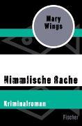 Cover-Bild zu Himmlische Rache von Wings, Mary