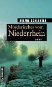 Cover-Bild zu Mörderisches vom Niederrhein von Schleheck, Regina