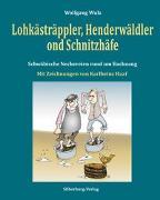Cover-Bild zu Lohkästräppler, Henderwäldler ond Schnitzhäfe von Wulz, Dr. Wolfgang