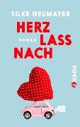 Cover-Bild zu Herz lass nach von Neumayer, Silke