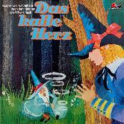 Cover-Bild zu Hauff, Wilhelm: Wilhelm Hauff, Das kalte Herz (Audio Download)
