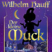 Cover-Bild zu Hauff, Wilhelm: Der kleine Muck (Audio Download)