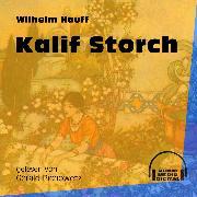 Cover-Bild zu Hauff, Wilhelm: Kalif Storch (Ungekürzt) (Audio Download)
