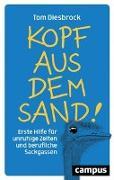 Cover-Bild zu Kopf aus dem Sand! von Diesbrock, Tom