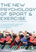 Cover-Bild zu Haslam, S. Alexander (Hrsg.): The New Psychology of Sport and Exercise (eBook)