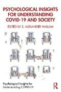 Cover-Bild zu Haslam, S. Alexander (Hrsg.): Psychological Insights for Understanding COVID-19 and Society (eBook)