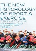 Cover-Bild zu Haslam, S. Alexander (Hrsg.): The New Psychology of Sport and Exercise