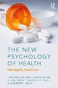 Cover-Bild zu Haslam, Catherine: The New Psychology of Health