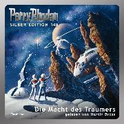Cover-Bild zu Vlcek, Ernst: Perry Rhodan Silber Edition 148: Die Macht des Träumers (Audio Download)
