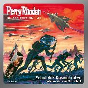 Cover-Bild zu Vlcek, Ernst: Perry Rhodan Silber Edition 141: Feind der Kosmokraten (Audio Download)