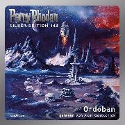 Cover-Bild zu Ewers, H. G.: Perry Rhodan Silber Edition 143: Ordoban (Audio Download)