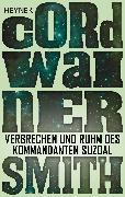 Cover-Bild zu Smith, Cordwainer: Verbrechen und Ruhm des Kommandanten Suzdal - (eBook)