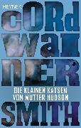 Cover-Bild zu Smith, Cordwainer: Die klainen Katsen von Mutter Hudson (eBook)